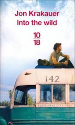 Into the wild - John Krakauer - Presse de la Cité 1997, 10/18 (2011)