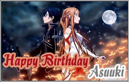 -Anniversaire- Happy Birthday Asuuki ♥