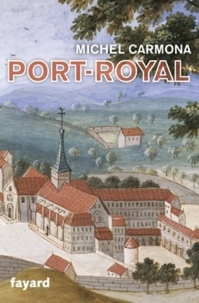 Port-Royal  -  Michel Carmona