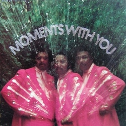 The Moments - Moments With You - Complete LP