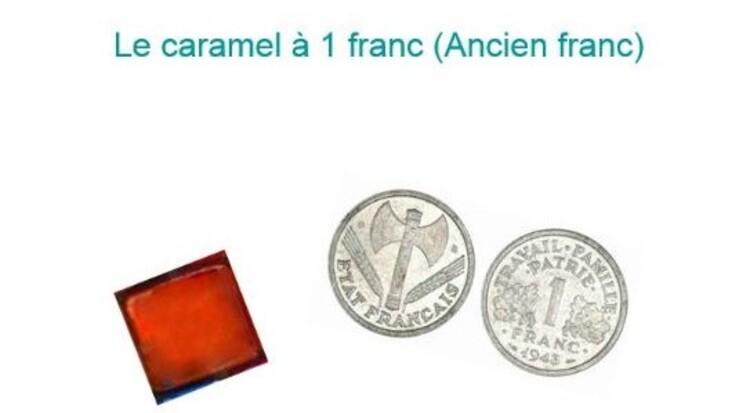 Caramel à 1 franc