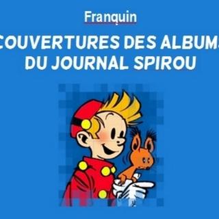 Tout le talent de Franquin au service de Dupuis pour les couvertures des albums du journal !