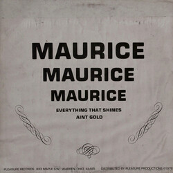Maurice - Everything That Shines Ain't Gold - Complete LP