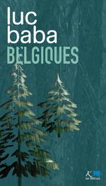 Belgiques, Luc BABA