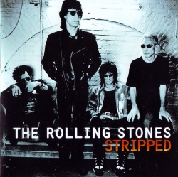 THE ROLLING STONES - Stripped [Remastered Edition]