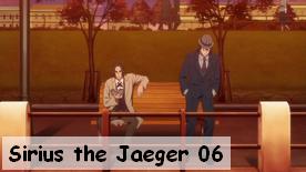 Sirius the Jaeger 06