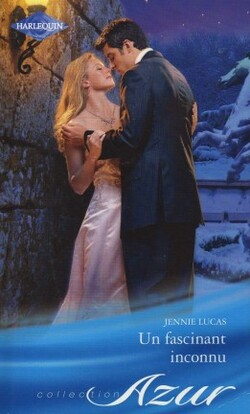 Un fascinant inconnu - Jennie Lucas