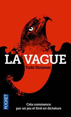 La vague - livre de Todd Strasser