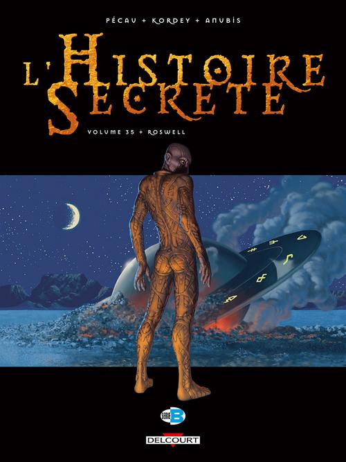 L'histoire secrète - Tome 35 Roswell - Pécau & Kordey & Anubis