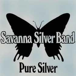 Savanna Silver Band - Pure Silver - Complete LP
