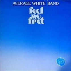 Average White Band - Feel No Fret - Complete LP