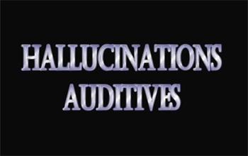 hallucinations auditive