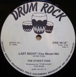 Street Kids - Last Night (You Moved Me)