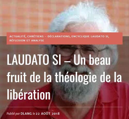 LAUDATO SI – Un beau fruit de la théologie de la libération - E&E