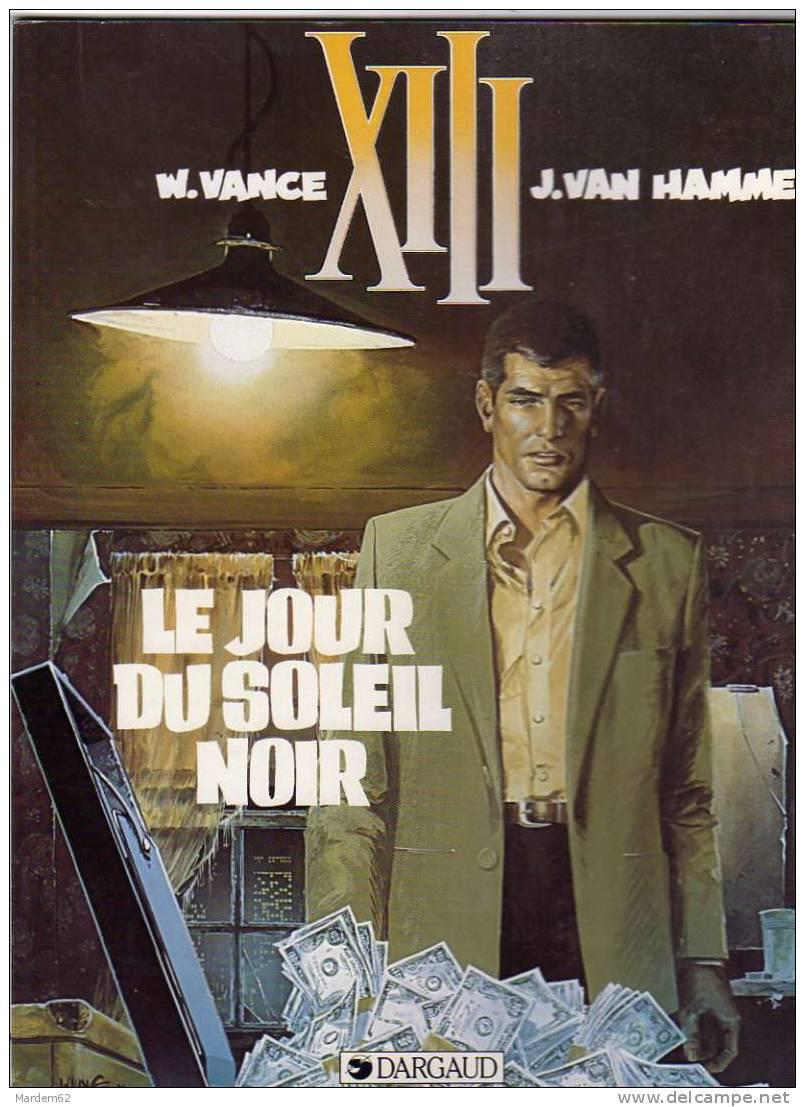 Il XIII - Tome 1 : Le Jour du Soleil Noir - Vance & Van Hamme