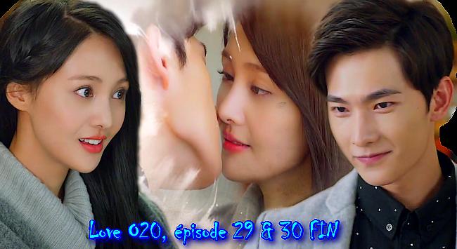 Love O20, épisodes 29 et 30 (Fin) vostfr