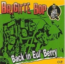 Brigitte Bop - Back in Eul' Berry