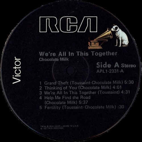 "Chocolate Milk : Album "" We're All In This Together "" RCA Victor Records APL1-2331 [ US ]"
