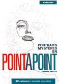 Portraits mystères en point à point