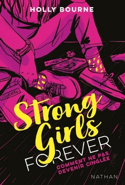 Strong Girls Forever d'Holly Bourne