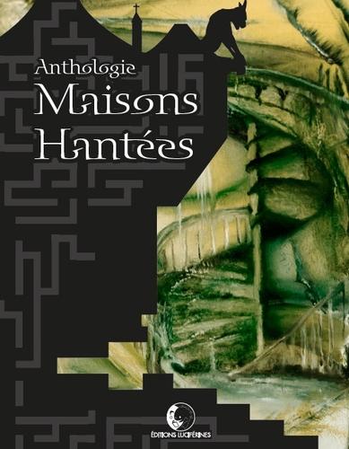 Anthologie Maisons hantées (Collectif)
