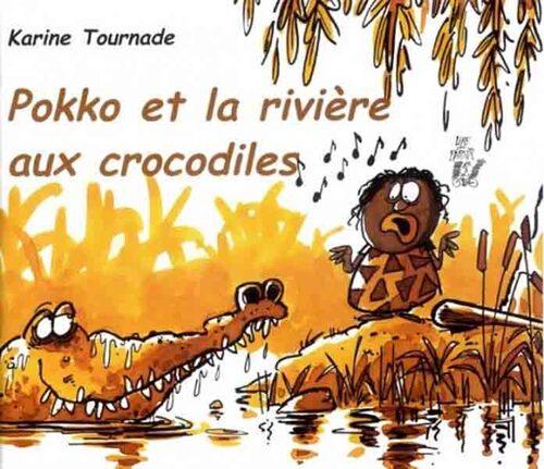 Pokko et la rivière aux crocodiles