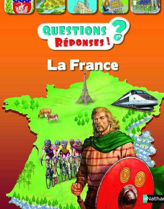 """""""Questions/Réponses : la France"""" des éditions NATHAN"""