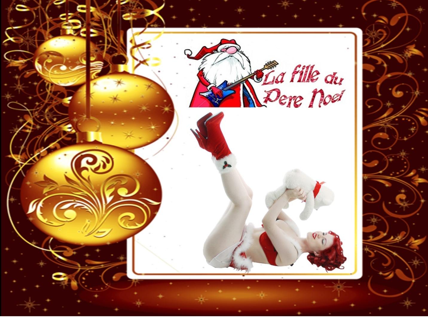 La Fille du père Noël ( Sexy ) Noël c'est Rock'n Roll....pps »