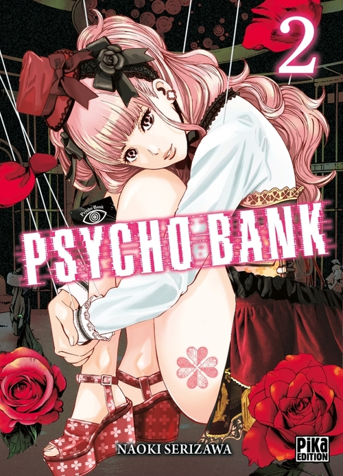 Psycho bank - Tome 02 - Naoki Serizawa