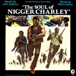 Don Costa & Lou Rawls - The Soul Of Nigger Charley (OST) - Complete LP