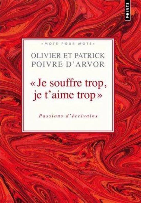 204472~v~Je_souffre_trop_je_t_aime_trop___Passions_d_ecrivains