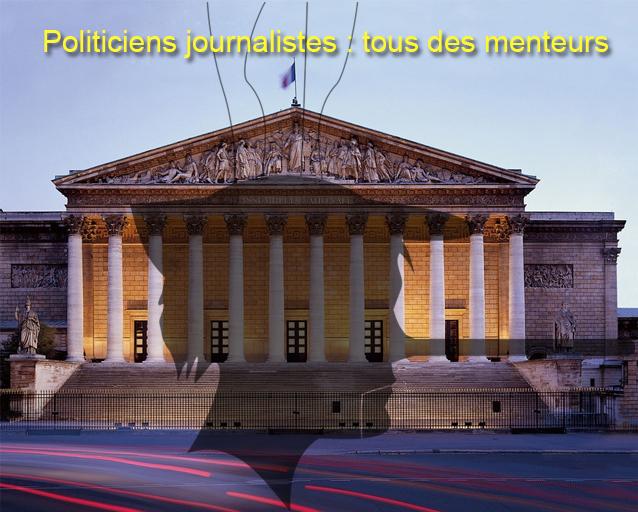 Politiciens journalistes : tous des menteurs