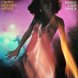 Crown Heights Affair - Dance Lady Dance - Complete LP