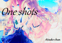 Mes One Shots