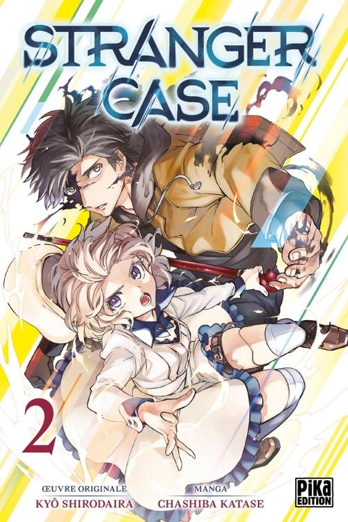 Stranger case - Tome 02 - Kyô Shirodaira & Chasiba Katase