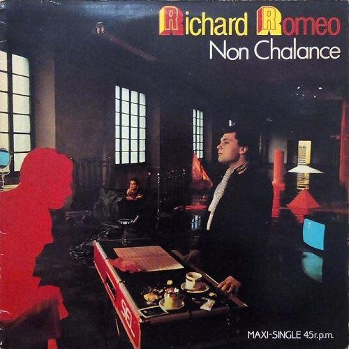 Richard Romeo - Non Chalance (1984)