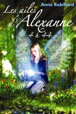 Les Ailes d'Alexanne -Tome 1 - 4h44