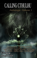 Calling Cthulhu - Anthologie vol. 1 (Collectifs d'auteurs L'Ivre-Book)