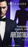 Prétentieux, insolent, mais irrésistible - Nina Marx