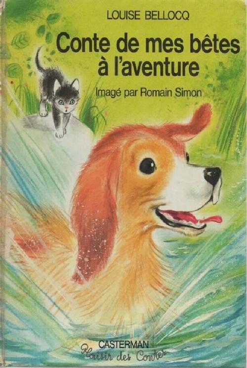 Bellocq, Contes de mes bêtes à l'aventure
