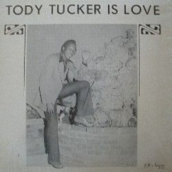 Tody Tucker - Is Love - Complete LP