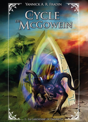 Le Cycle de McGowein, tome 1