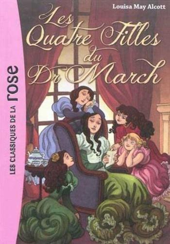 Les quatre filles du docteur March - Louisa Alcott