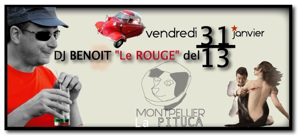 ★ La PITUCA-NID D'ESPIONS, ce vendredi 31/01 avec DJ BENOIT Le Rouge ★