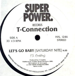 T. Connection - Let's Go Baby (Saturday Nite)