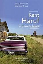 Colorado blues  Kent Haruf