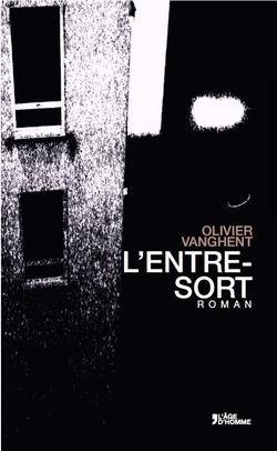 Couverture HD - L'Entre-sort - Olivier VANGHENT