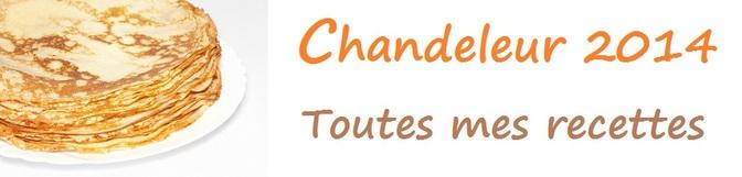 Chandeleur 2014 : Toutes mes recettes