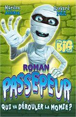 Passepeur tome 1- Qui va dérouler la momie ?
