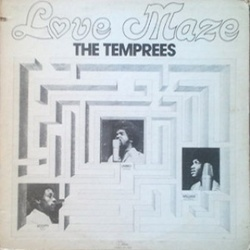 The Temprees - Love Maze - Complete LP
